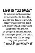 Life is too short....