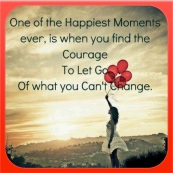 Courage To Let Go ....