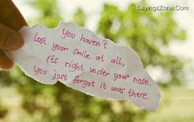 You haven't lost your smile...