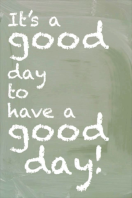 A Good Day!