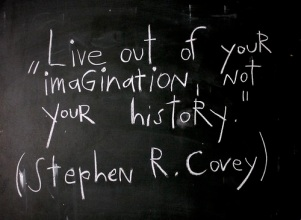 Live Out of Your Imagination - Stephen Covey