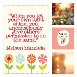 Let your light Shine - Nelson Mandela