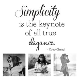 Simplicity - Coco Chanel