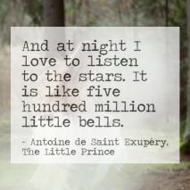 Listen to the Stars - Antoine de Saint Exupery - Le Petit Prince