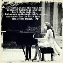 Life is Like a Piano.....