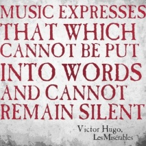 The power of Music - Victor Hugo