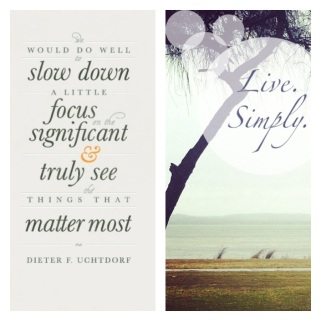 Slow Down, Focus, Significant, Truly See, Matter Most
