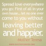 Spread Love Everywhere - Mother Teresa