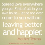 Spread Love Everywhere - Mother Teresa