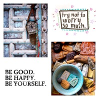Be Good, Be Happy, Be Yourself