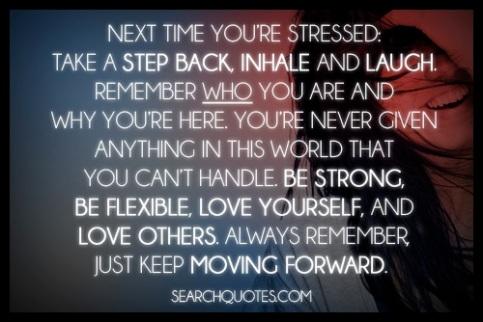 Just Keep Moving Forward!