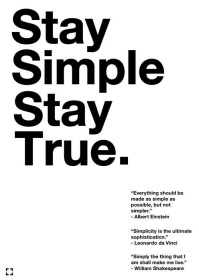 Stay Simple, Stay True.