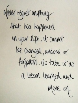 Never Regret anything ;-)